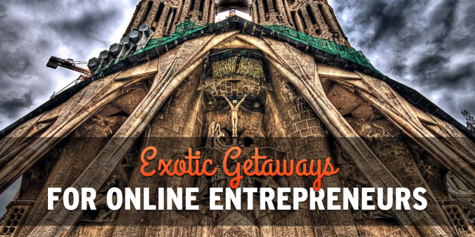 Exotic Getaways for Online Entrepreneurs