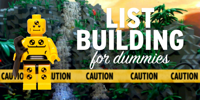 List Building for Dummies