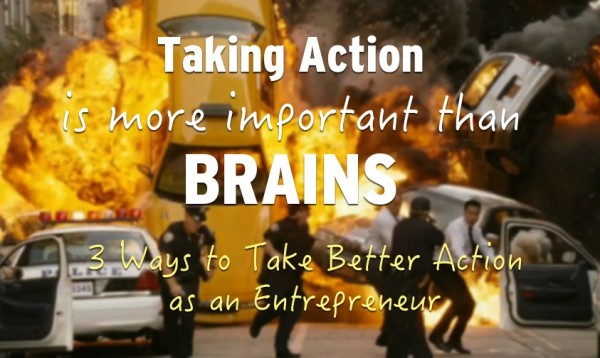 Taking action more important than brains